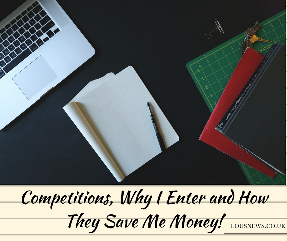Competitions, Why I Enter and How They Save Me Money!
