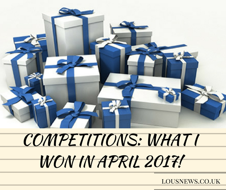 Competitions: What I won in April 2017!