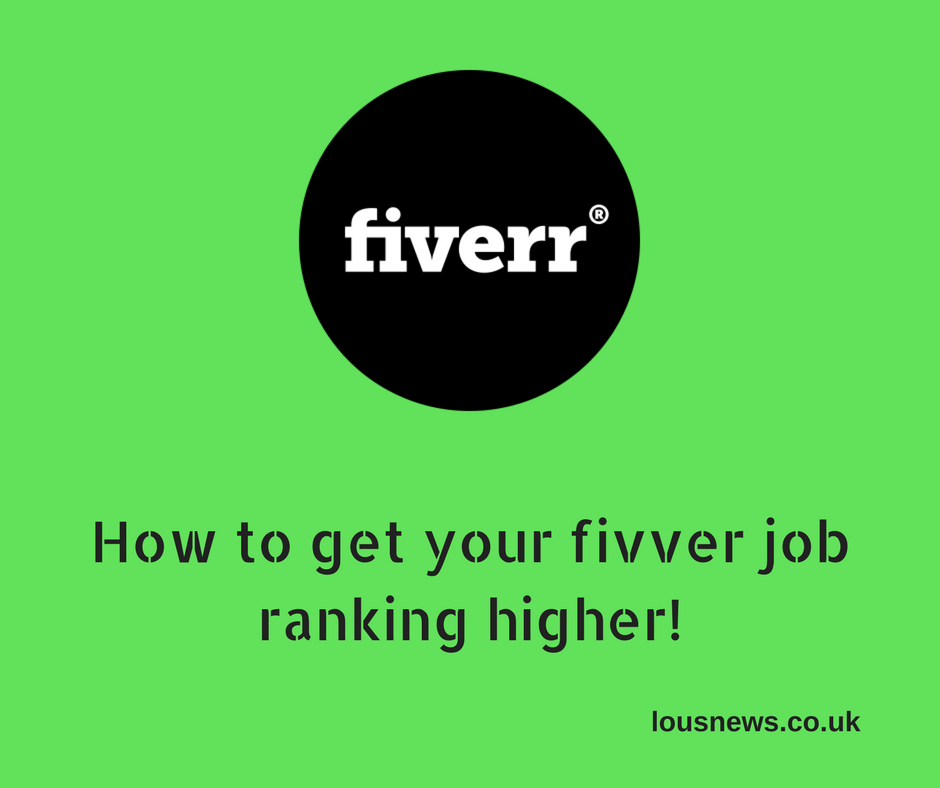 How to get your fivver job ranking higher!