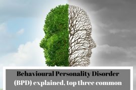 BPD explained, top three common symptoms.