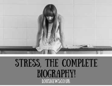 Stress, the complete biography!