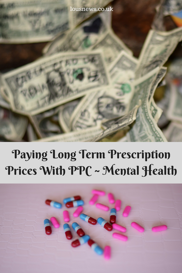 Paying Long Term Prescription Prices With PPC ~ Mental Health