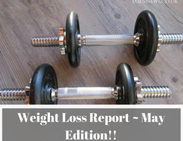 Weight Loss Report ~ May Loss