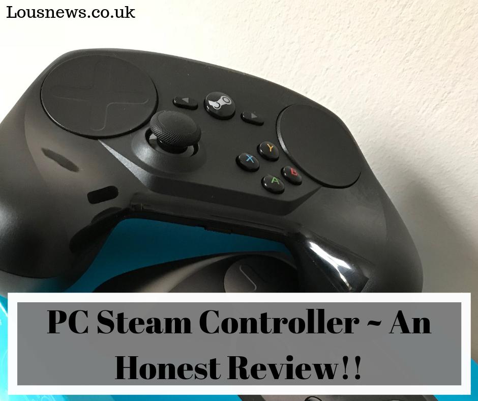 PC Steam Controller ~ An Honest Review
