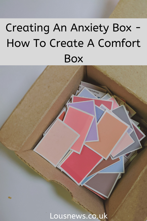 Creating An Anxiety Box - How To Create A Comfort Box
